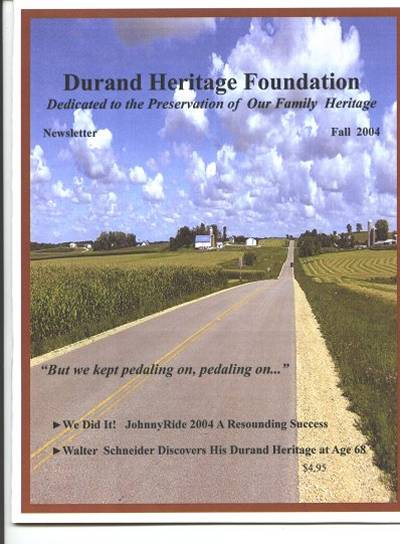 walter henry schneider, kathe gogolewski, ellen olson, john durand, johnny riders, durand, family tree, canada, geneology, heritage, durand heritage foundation, newsletter, french canadian, membership