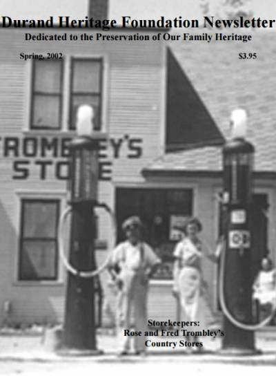trombleys country store, helen ridgway durand, blanche durand hammber, leon durand, roseanna durand, gilbert durand, dolores damrel, valerie durand, john durand, durand, family tree, canada, geneology, heritage, durand heritage foundation, newsletter, french canadian, membership